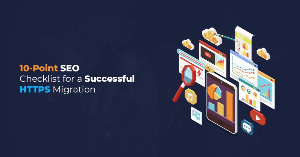SEO Checklist for a Successful HTTPS Migration - SSLMagic