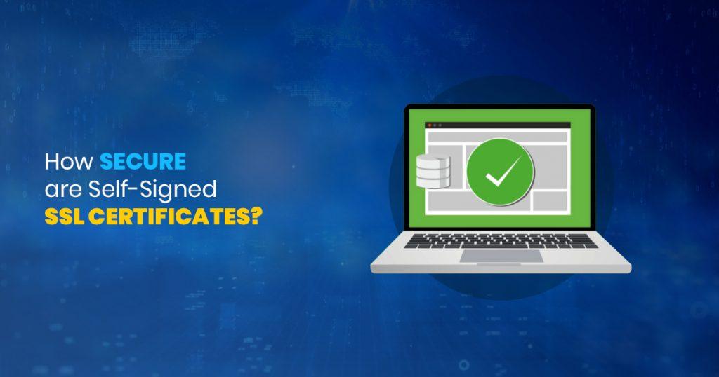 self-signed SSL certificates - SSLMagic